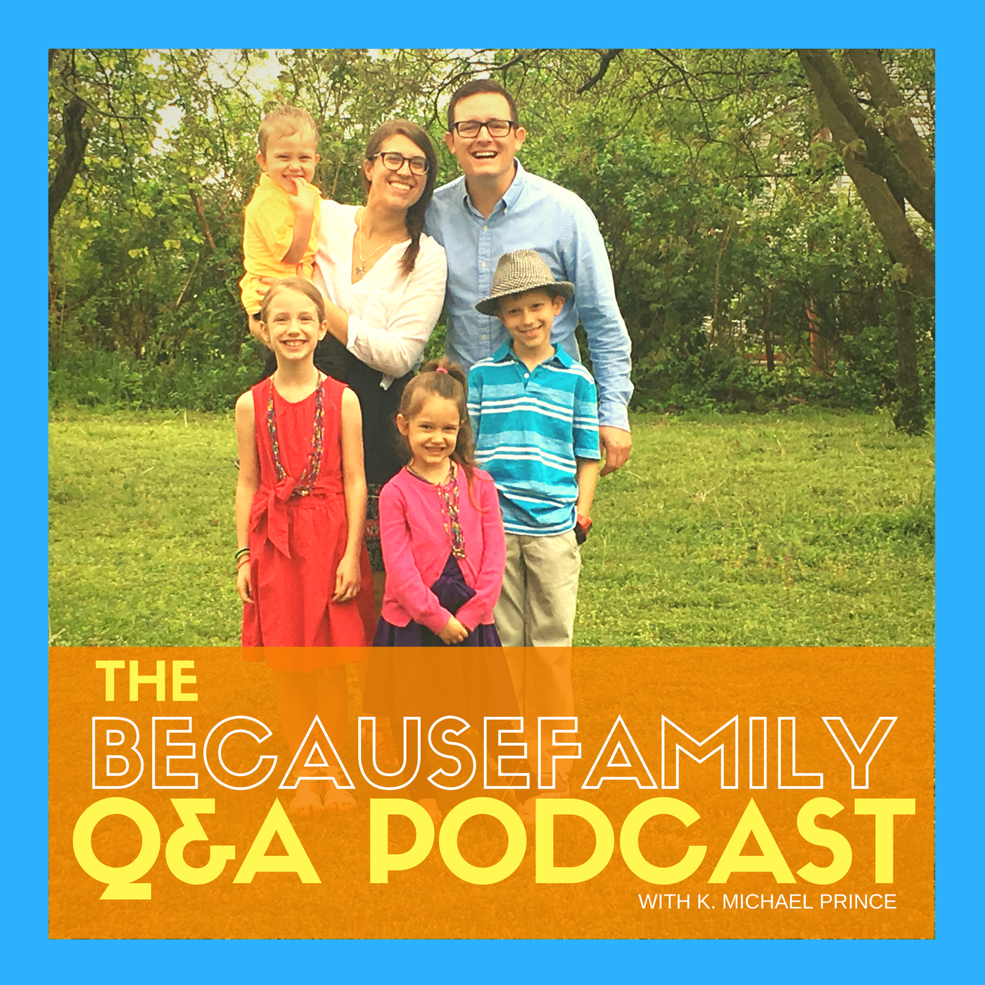 the BecauseFamily podcast